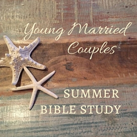 Young MarriedsSummer Study