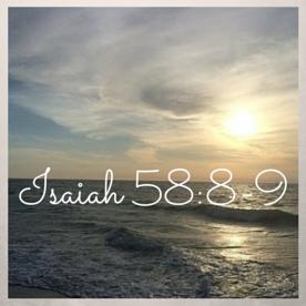 Isaiah 58-8-9